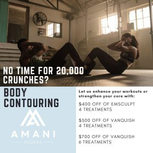Body Contouring Specials at Amani MedSpa